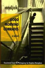 Good Morning Comrades