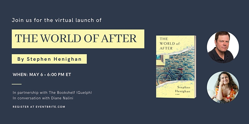 Virtual Launch: The World of After by Stephen Henighan